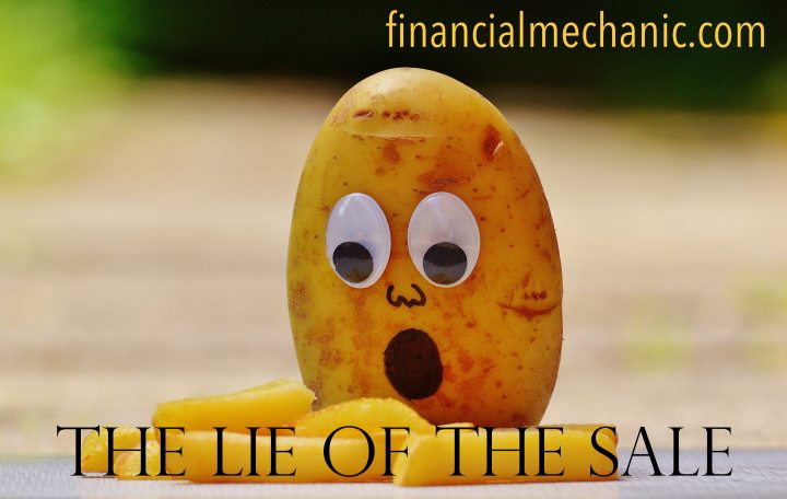 The Lie of the Sale is No SmallPotatoes