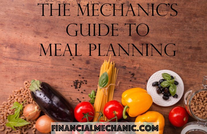 The Mechanic's Guide to MealPlanning