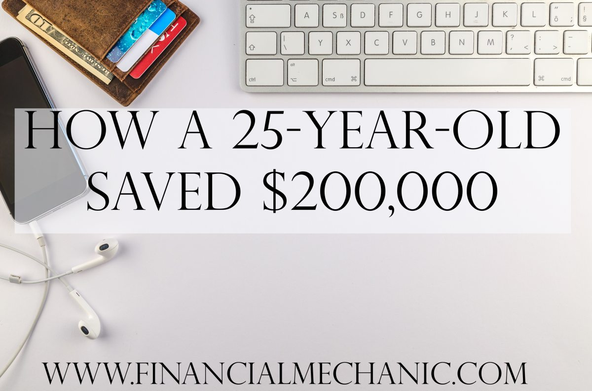 How a 25-Year-Old Saved $200,000
